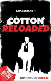 Cotton Reloaded - Sammelband 01: 3 Folgen in einem Band