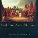 Paul Kane's Great Nor-West