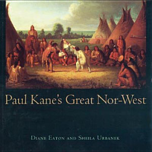 Paul Kane s Great Nor West Book