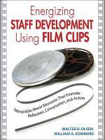 Energizing Staff Development Using Film Clips