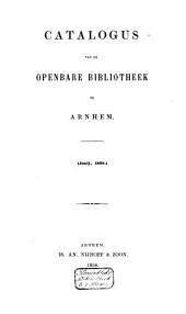 Catalogus van de Openbare Bibliotheek te Arnhem