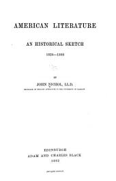 American Literature ; an Historical Sketch, 1620-1880