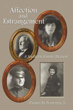Affection and Estrangement: A Southern Family Memoir