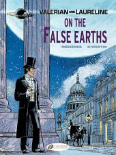 Valerian & Laureline - Volume 7 - On the false Earth