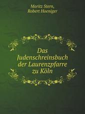 Das Judenschreinsbuch der Laurenzpfarre zu K?ln