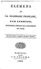 Élémens de la grammaire française: Volume1