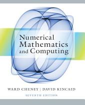 Numerical Mathematics and Computing: Edition 7