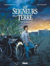 Les Seigneurs de la terre - Tome 02: To bio or not to bio