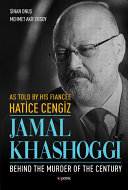 Jamal Khashoggi in the Eyes of His Fiancee Hatice Cengiz