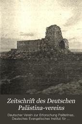 Zeitschrift des Deutschen Palästina-Vereins: Bände 31-33