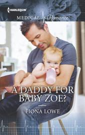 A Daddy for Baby Zoe?