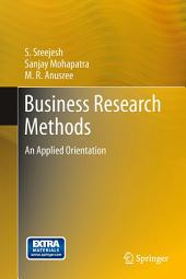 Business Research Methods: An Applied Orientation