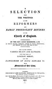 A selection from the writings of the reformers and early Protestant divines of the Church of England: Volume 2