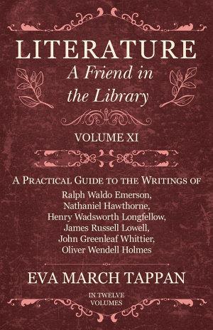 Literature - A Friend in the Library - Volume XI