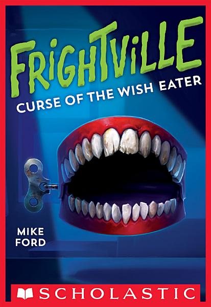 Curse Of The Wish Eater Frightville 2
