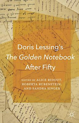 Doris Lessing   s The Golden Notebook After Fifty