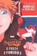 The Unbeatable Squirrel Girl  2 Fuzzy  2 Furious Book