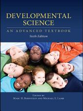 Developmental Science: An Advanced Textbook, Sixth Edition, Edition 6