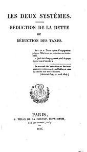Les deux systêmes: réduction de la dette ou réduction des taxes