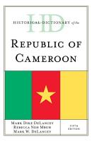 Historical Dictionary of the Republic of Cameroon PDF