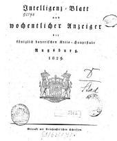 Intelligenz-Blatt und wöchentlicher Anzeiger der königlich baierischen Stadt Augsburg: 1829