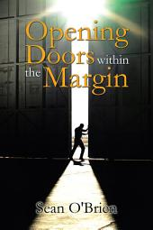 Opening Doors within the Margin
