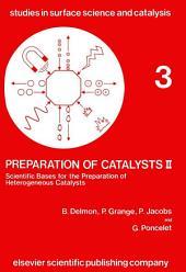 Preparation of Catalysts II: Scientific Bases for the Preparation of Heterogeneous Catalysts