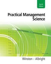 Practical Management Science: Edition 4