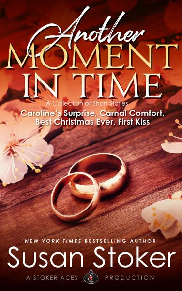 Download Another Moment in Time  A Collection of Short Stories   Military Romantic Suspense Romance Book