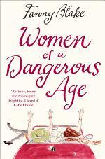Women of a Dangerous Age