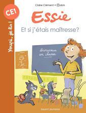 Mes premiers J'aime Lire, No44: Et si j'étais la maîtresse ?