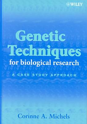 Genetic Techniques for Biological Research