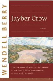 Jayber Crow: A Novel