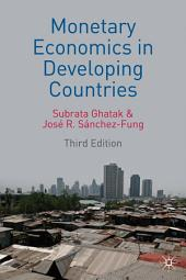 Monetary Economics in Developing Countries: Edition 3