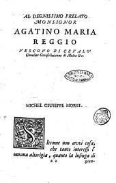 Prose di Michel Giuseppe Morei custode generale d'Arcadia dette in diverse Accademie
