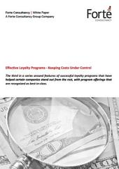 Effective Loyalty Programs - Keeping Costs Under Control