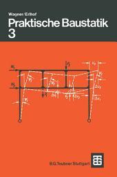 Praktische Baustatik: Teil 3, Ausgabe 6
