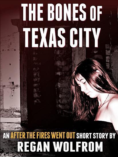 The Bones of Texas City PDF