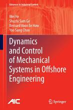Dynamics and Control of Mechanical Systems in Offshore Engineering PDF