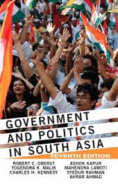 Government and Politics in South Asia: Edition 7