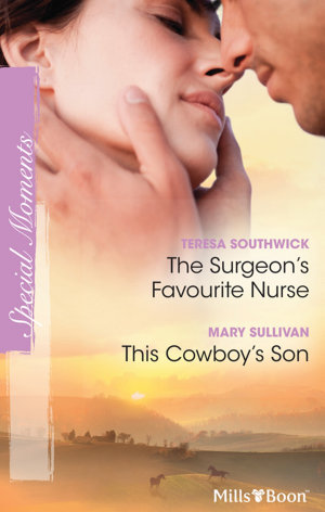 The Surgeon s Favourite Nurse This Cowboy s Son