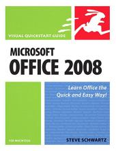 Microsoft Office 2008 for Macintosh: Visual QuickStart Guide