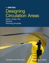 Designing circulation areas: Staged paths and innovative floorplan concepts