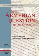 The Armenian Question in the Caucasus