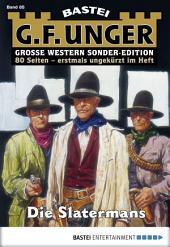 G. F. Unger Sonder-Edition 85 - Western: Die Slatermans