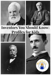 Inventors You Should Know: Profiles for Kids