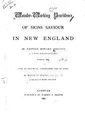 Wonder-working Providence of Sions Saviour in New England: Volume 2