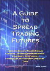 A Guide to Spread Trading Futures