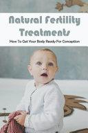 Natural Fertility Treatments