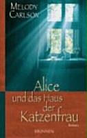 Alice und das Haus der Katzenfrau PDF